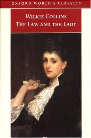 The Law and the Lady (Oxford World's Classics)