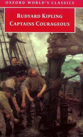 Captains Courageous (Oxford World's Classics) by Rudyard Kipling