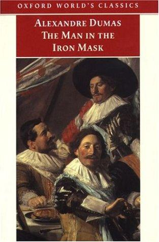 The Man in the Iron Mask (Oxford World's Classics) by Alexandre Dumas