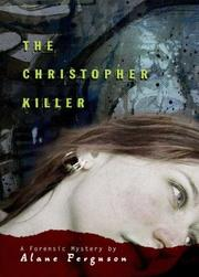 Book Cover: 'The Christopher Killer: A Forensic Mystery' by Ferguson, Alane