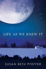 Book Cover: 'Life as we Knew it' by Pfeffer, Susan Beth