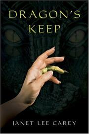 Book Cover: 'Dragon's Keep' by Janet Lee Carey