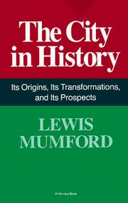 The City In History: Its Origins, Its Transformations, And Its Prospects PDF Download