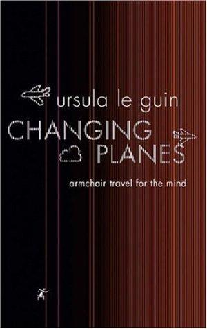 Changing Planes (Gollancz) by Ursula K. Le Guin