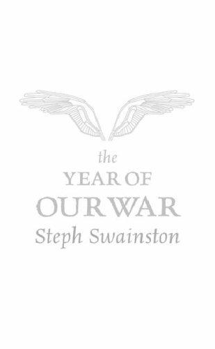 The Year of Our War (Gollancz) by Steph Swainston
