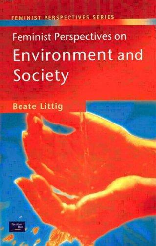 Feminist Perspectives on Environment and Society, Littig, Beate