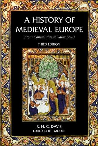 Download A history of medieval Europe from Constantine to Saint Louis