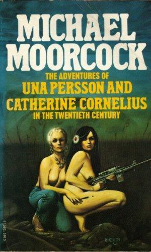 The Adventures of Una Persson and Catherine Cornelius in the Twentieth Century
