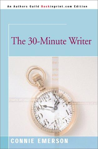 The 30-Minute Writer
