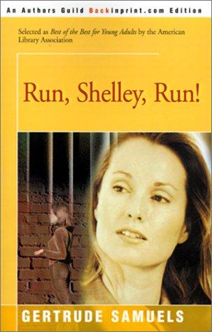Run, Shelley, Run