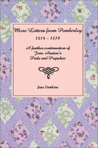 More Letters From Pemberley: 1814-1819