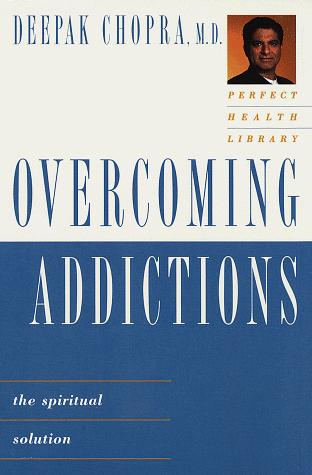 Download Overcoming addictions