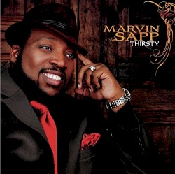 Marvin Sapp - Worshipper in Me
