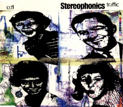 Traffic by Stereophonics