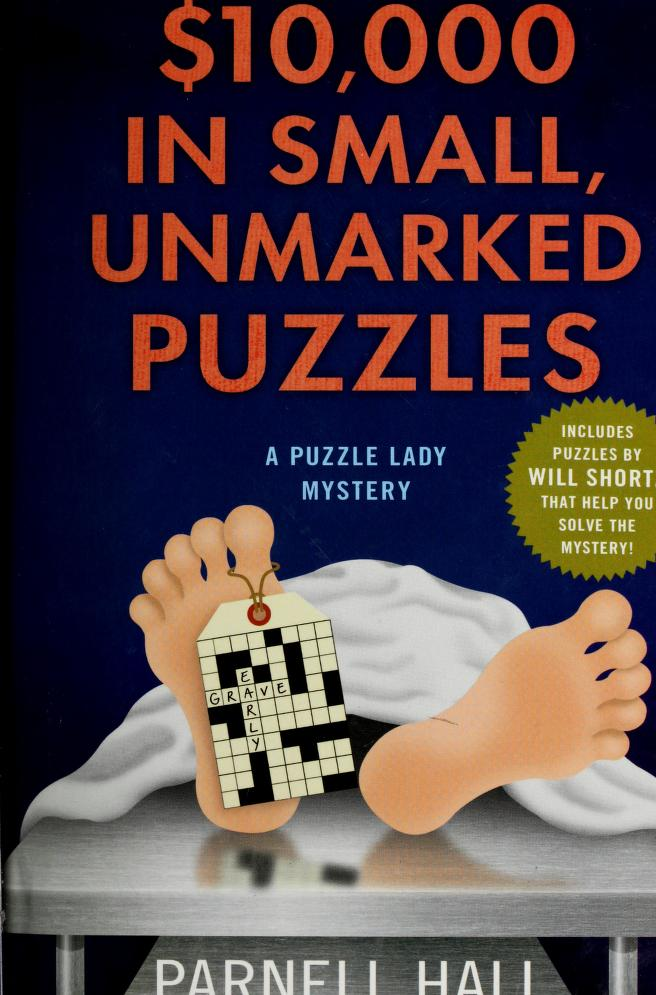 $10,000 in small, unmarked puzzles by Parnell Hall