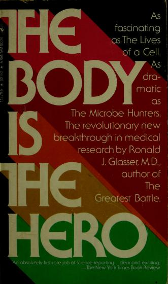 Cover of: The Body Is the Hero | Ronald J. Glasser