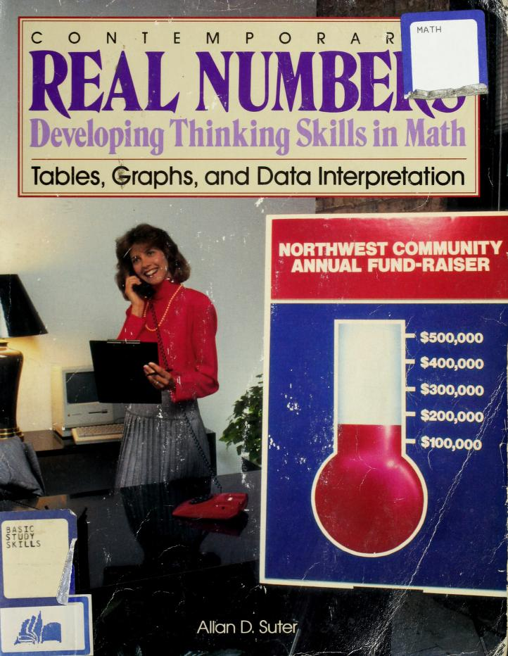 Contemporary's Real Numbers Developing Thinking Skills in Math: Tables Graphs and Data Interpretation (Contemporary's Real Numbers: Developing Thinking Skills in M) by Allan D. Suter
