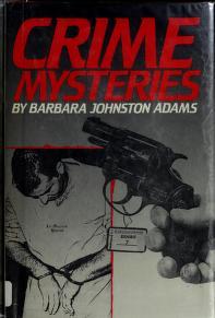 Cover of: Crime mysteries | Barbara Johnston Adams