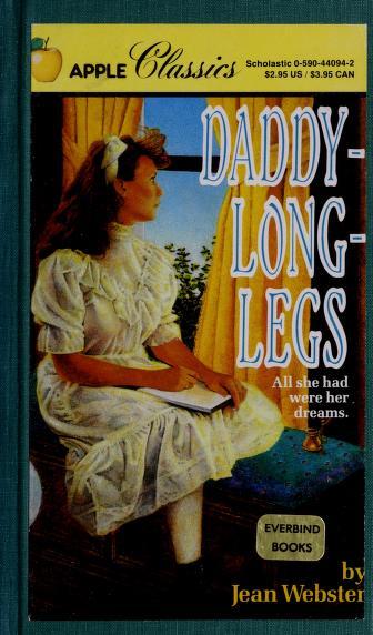 Daddy-Long-Legs (Classic) by Jean Webster