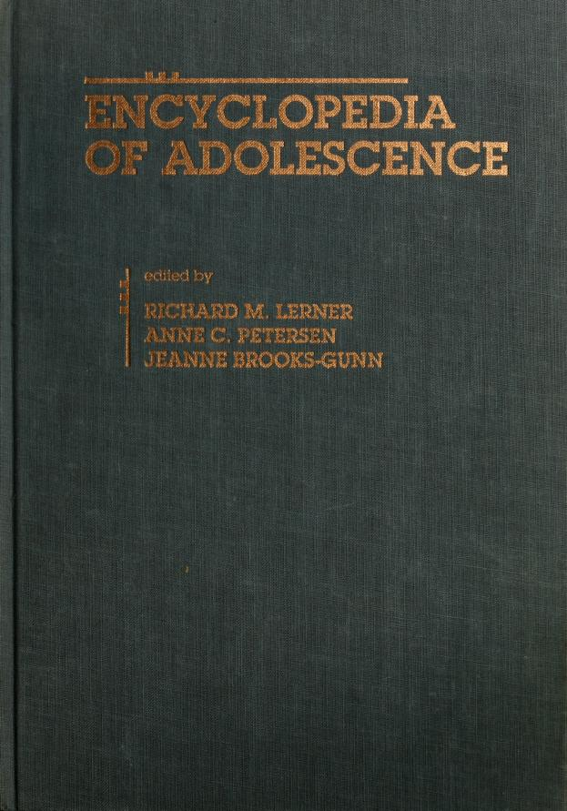 Encyclopedia of adolescence by edited by Richard Lerner, Anne C. Petersen, Jeanne Brooks-Gunn.