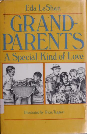 Cover of: Grandparents | Eda J. LeShan