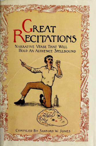 Cover of: Great recitations | compiled by Sanford W. Jones.