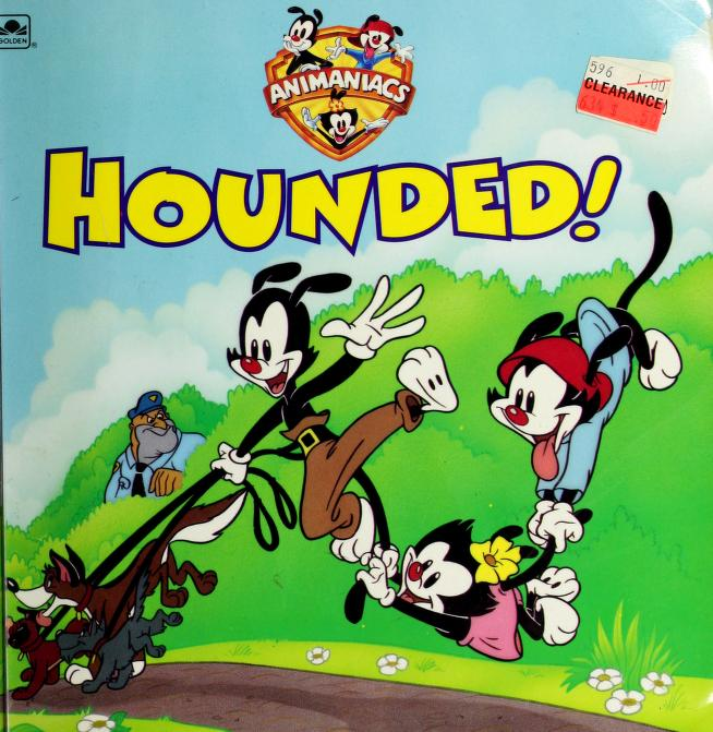 Hounded (Animaniacs) by Golden Books