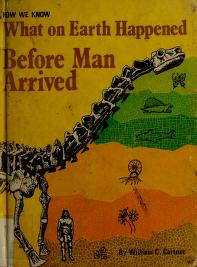 Cover of: How we know what on earth happened before man arrived | William Carruthers Cartner