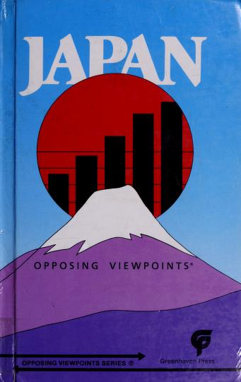 Japan, opposing viewpoints by William Dudley, book editor.