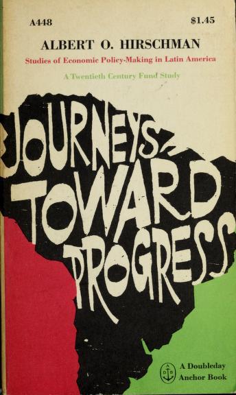 Cover of: Journeys toward progress | Albert O. Hirschman