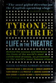 A life in the theatre by Guthrie, Tyrone Sir