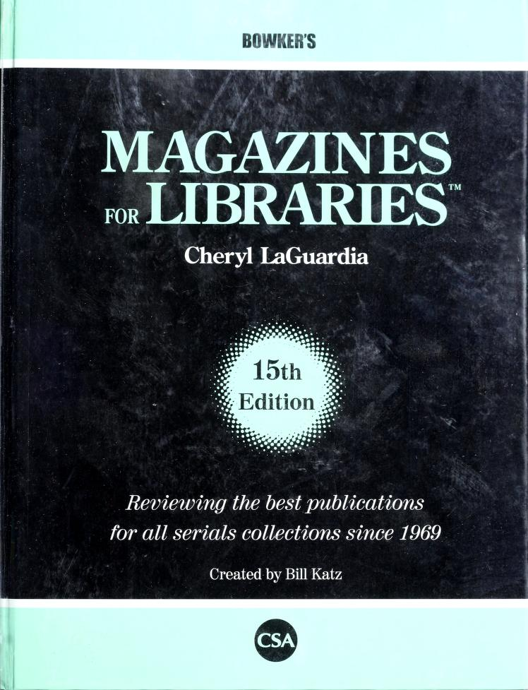 Magazines for libraries by William A. Katz