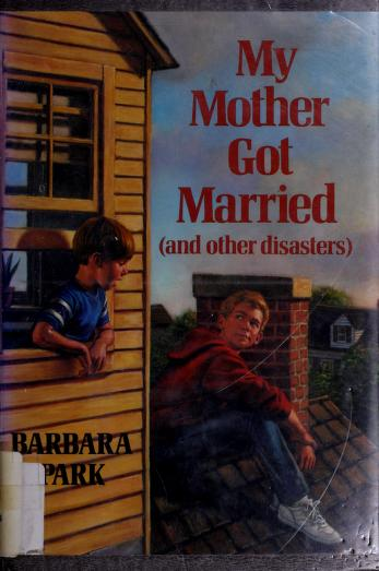 My mother got married by Barbara Park