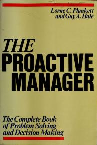 Cover of: The Proactive Manager by Lorne Plunkett