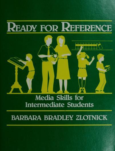 Ready for reference by Barbara Bradley Zlotnick
