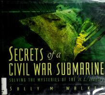 Cover of: Secrets of a Civil War submarine | Sally M. Walker