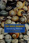 Cover of: The shell makers: introducing mollusks