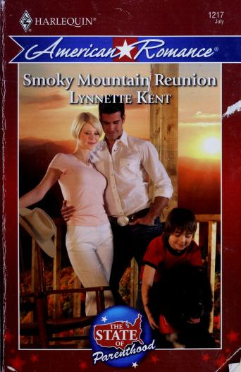 Cover of: Smoky Mountain reunion | Lynnette Kent