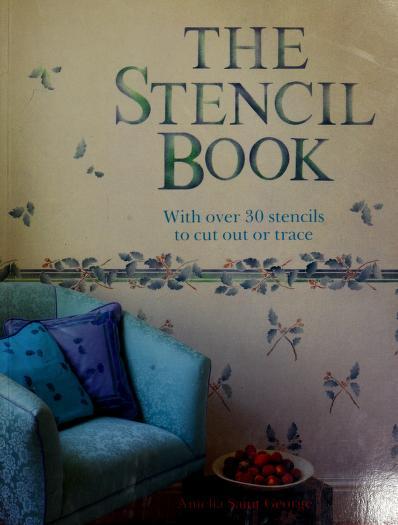 Stencil Book by Amelia St. George, David Penny