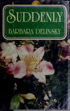 Cover of: Suddenly