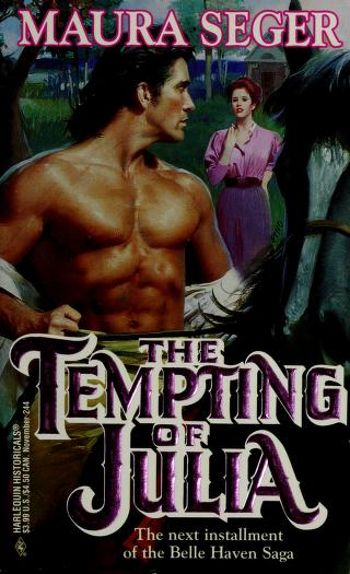 Cover of: Tempting Of Julia | Maura Seger