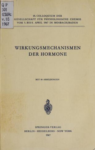 Cover of: Wirkungsmechanismen der Hormone | Gesellschaft für Physiologische Chemie