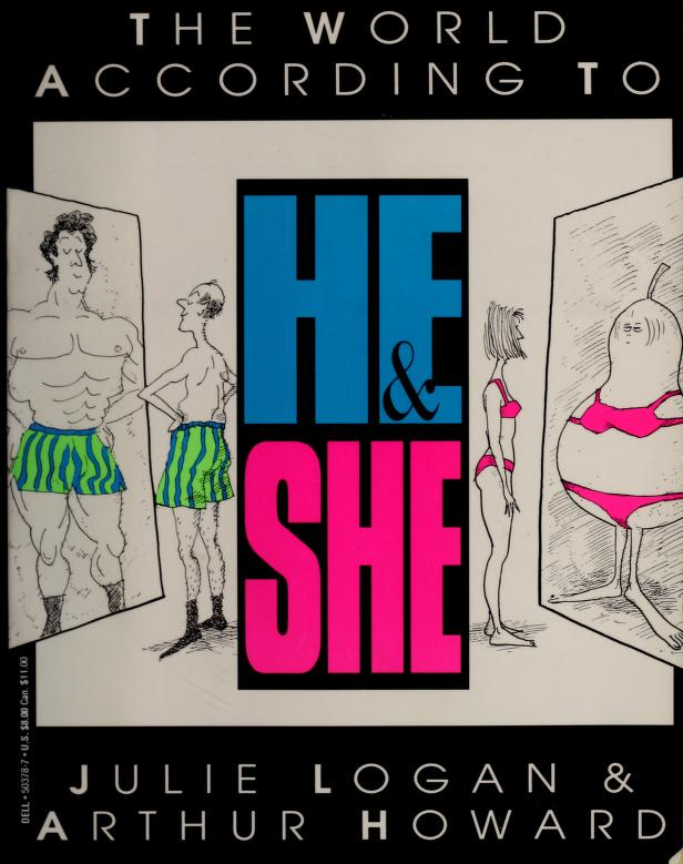 The world according to he & she by Julie Logan