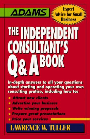 The independent consultant's Q & A book