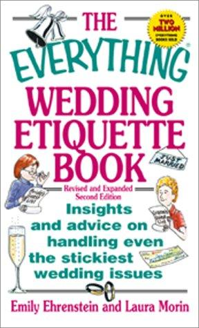 The Everything Wedding Etiquette Book by Elina Furman