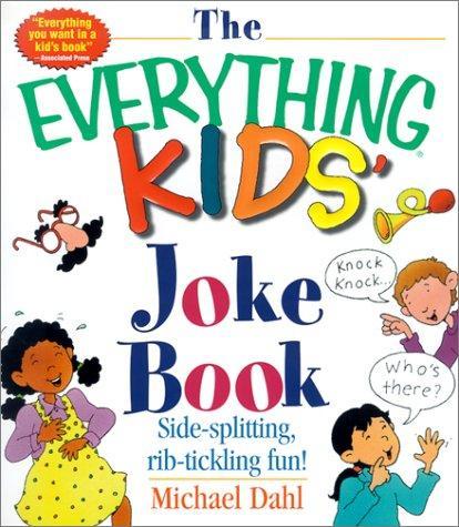 The Everything Kids' Joke Book