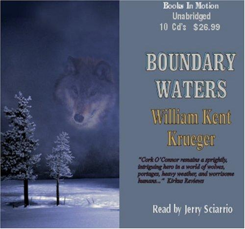 Boundary Water by William Kent Krueger