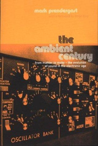 The Ambient Century