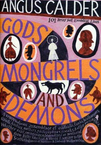 Gods, mongrels, and demons