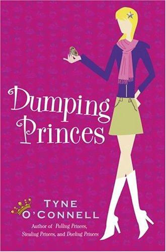 Dumping Princes (The Calypso Chronicles) by Tyne O'Connell